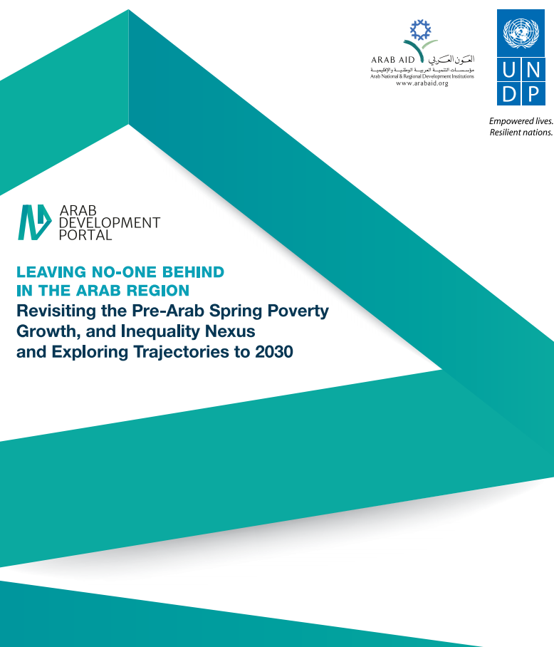 Leaving No-One Behind in the Arab Region: Revisiting the Pre-Arab Spring Poverty, Growth, and Inequality Nexus and Exploring Trajectories to 2030