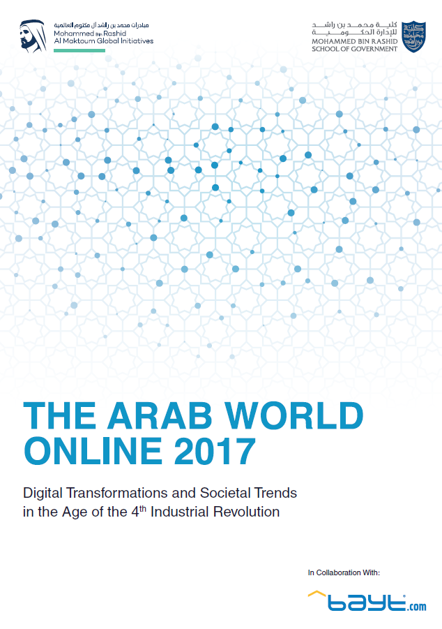 The Arab World Online 2017: Digital Transformations and Societal Trends in the Age of the 4th Industrial Revolution